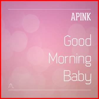 a-pink-good-morning